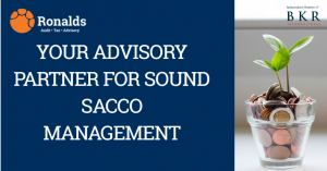 YOUR ADVISORY PARTNER FOR SOUND SACCO MANAGEMENT