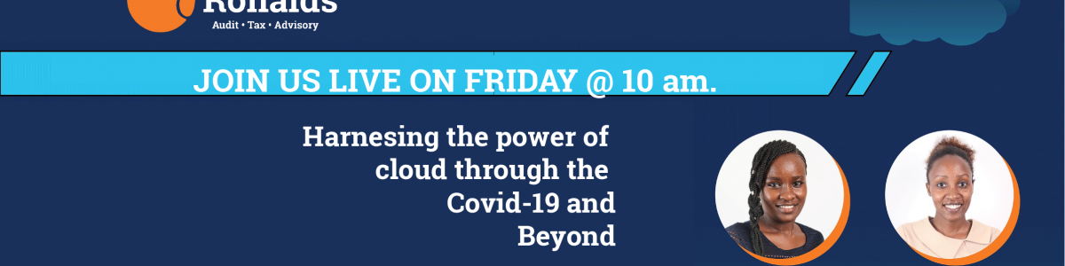 Harnesing the power of cloud through the Covid-19 and Beyond