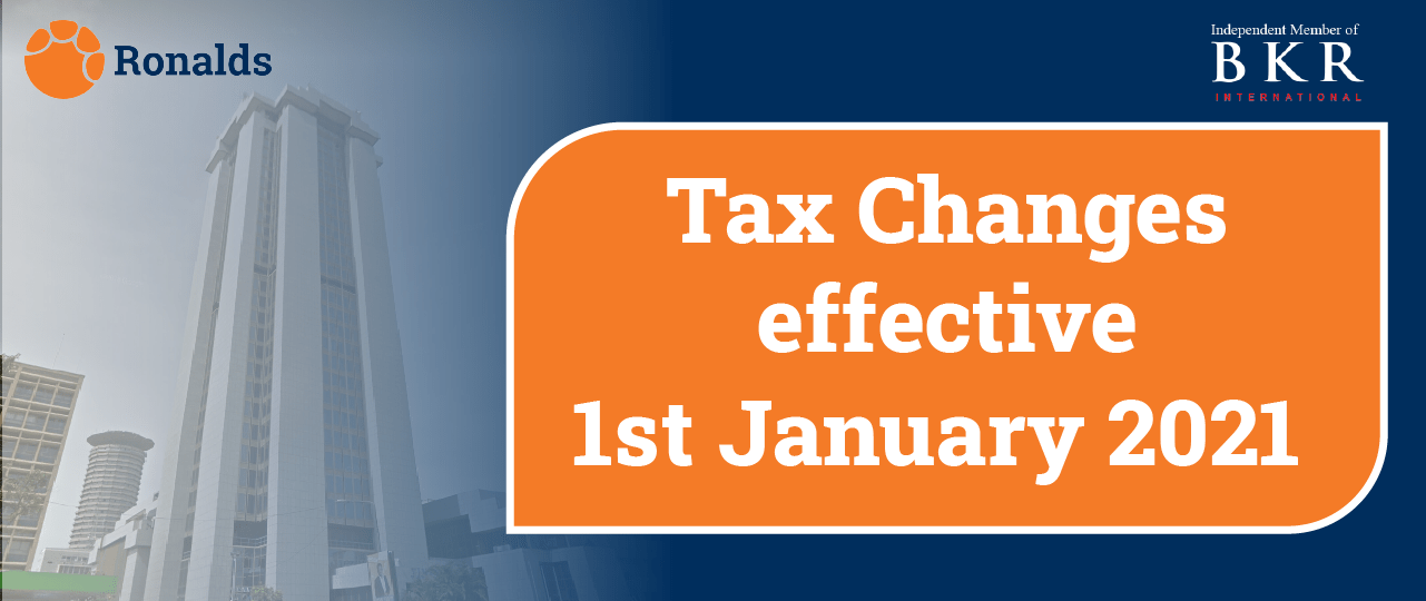 TAX CHANGES WITH EFFECT 1ST JANUARY 2021