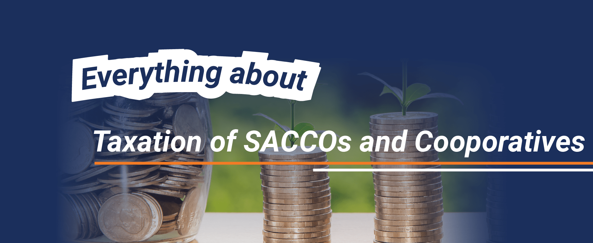 Everything about Taxation of SACCOs and Cooperatives.