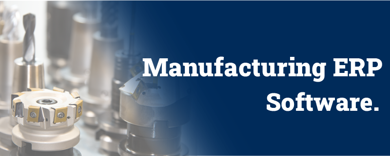 How to identify the best Manufacturing ERP Software.