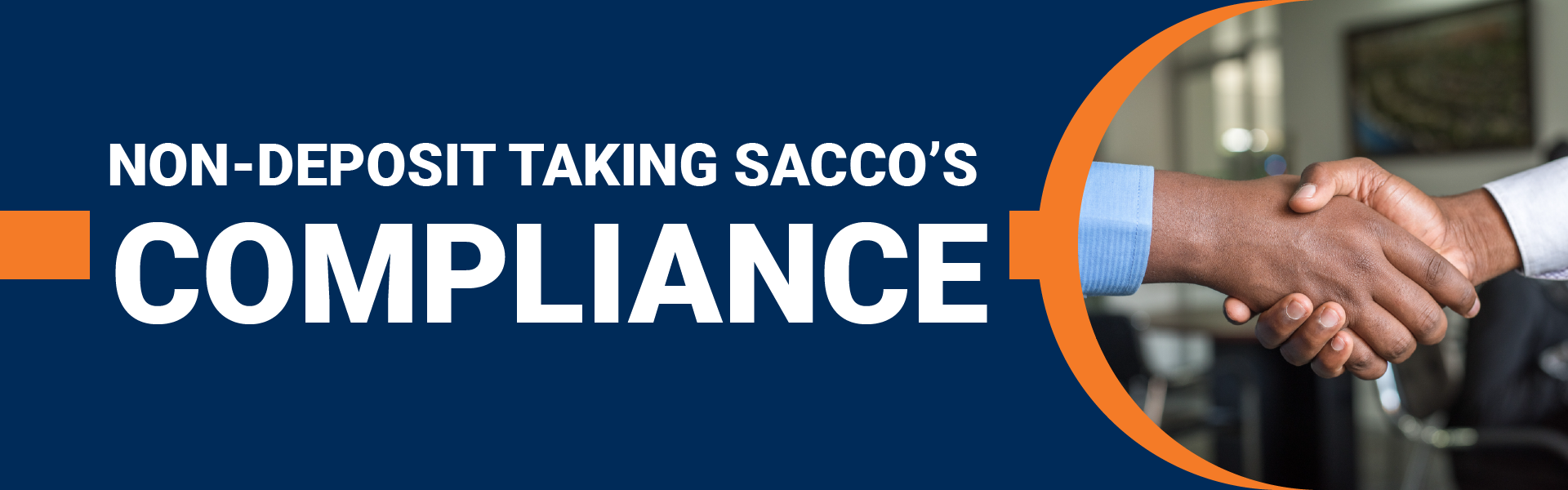 JUNE 30TH 2021 PUT AS THE DEADLINE FOR NON-DEPOSIT TAKING SACCO'S COMPLIANCE
