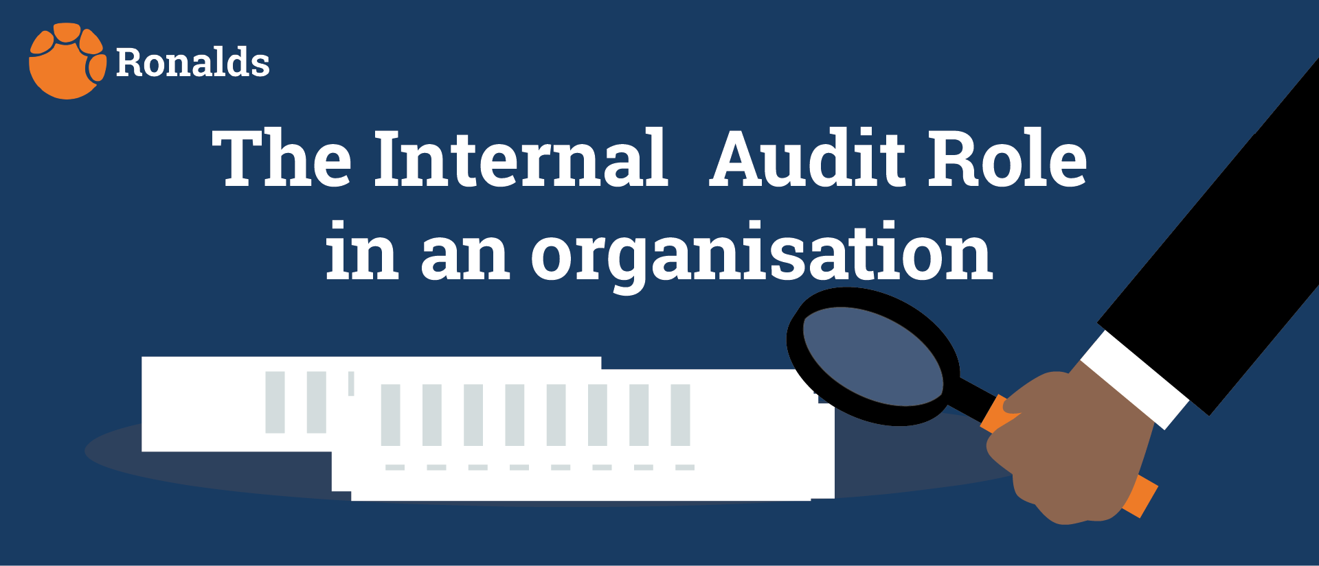 What is the value of internal auditors to an organization