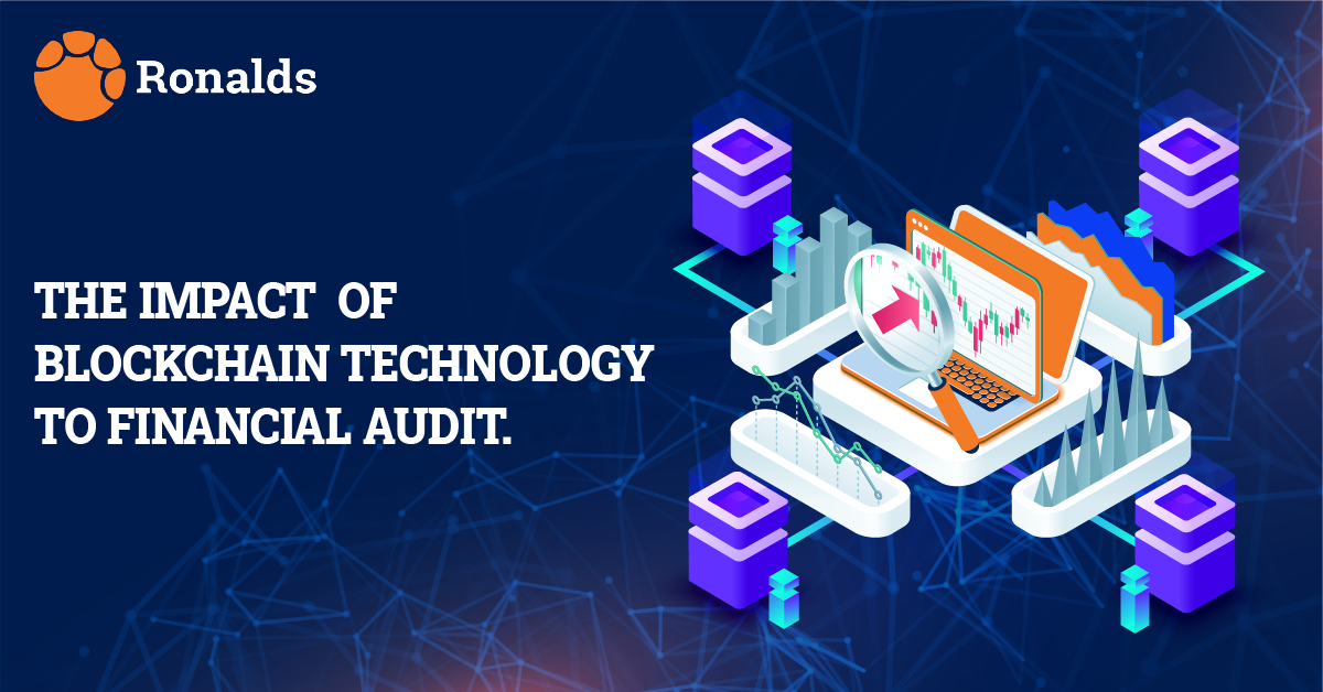 The impact of Blockchain technology to Financial Audit