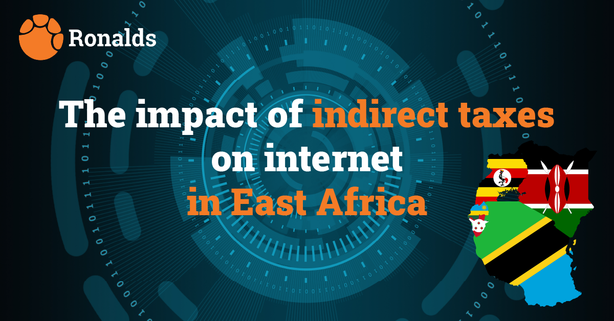 The impact of indirect taxes on  internet in East Africa.
